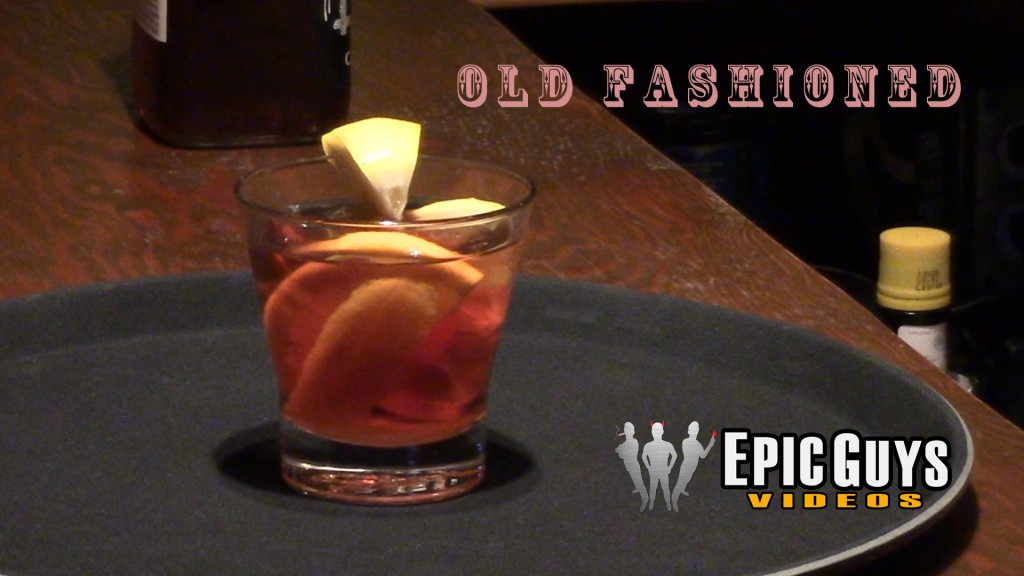 Old Fashioned Cocktail Recipe – Epic Guys Bartending
